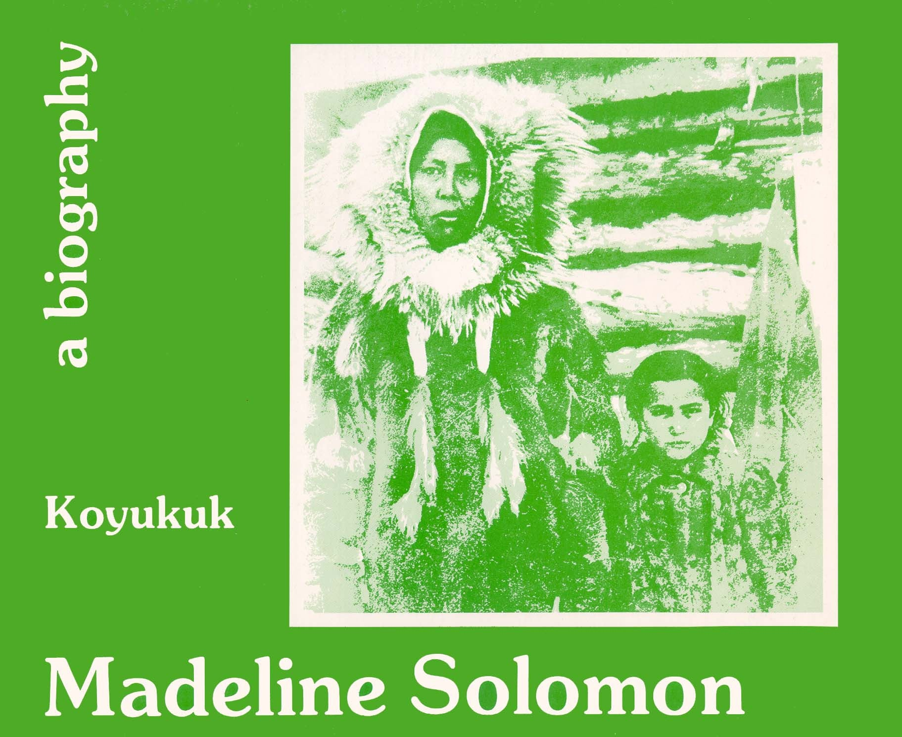 Alaska Biography Series #6 - Koyukuk - Solomon
