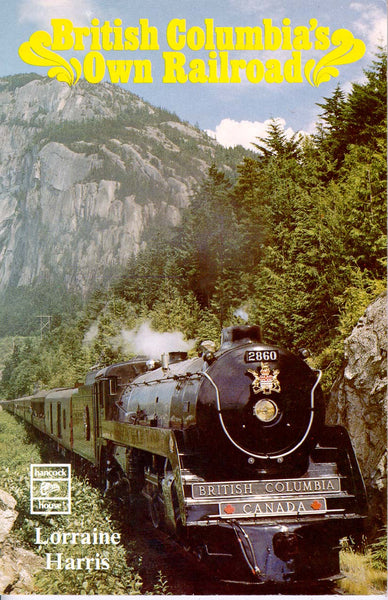B.C.s Own Railroad