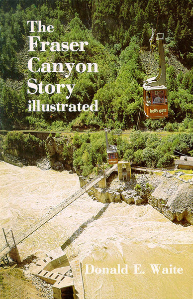 Fraser Canyon Story