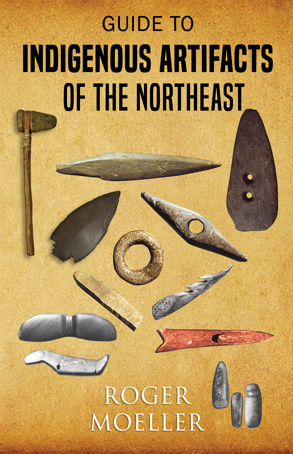 Guide to Indigenous Artifacts of the Northeast