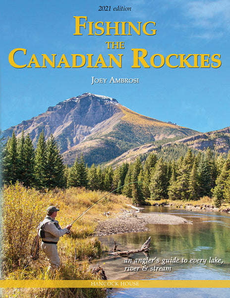 Fishing the Canadian Rockies 2nd Edition