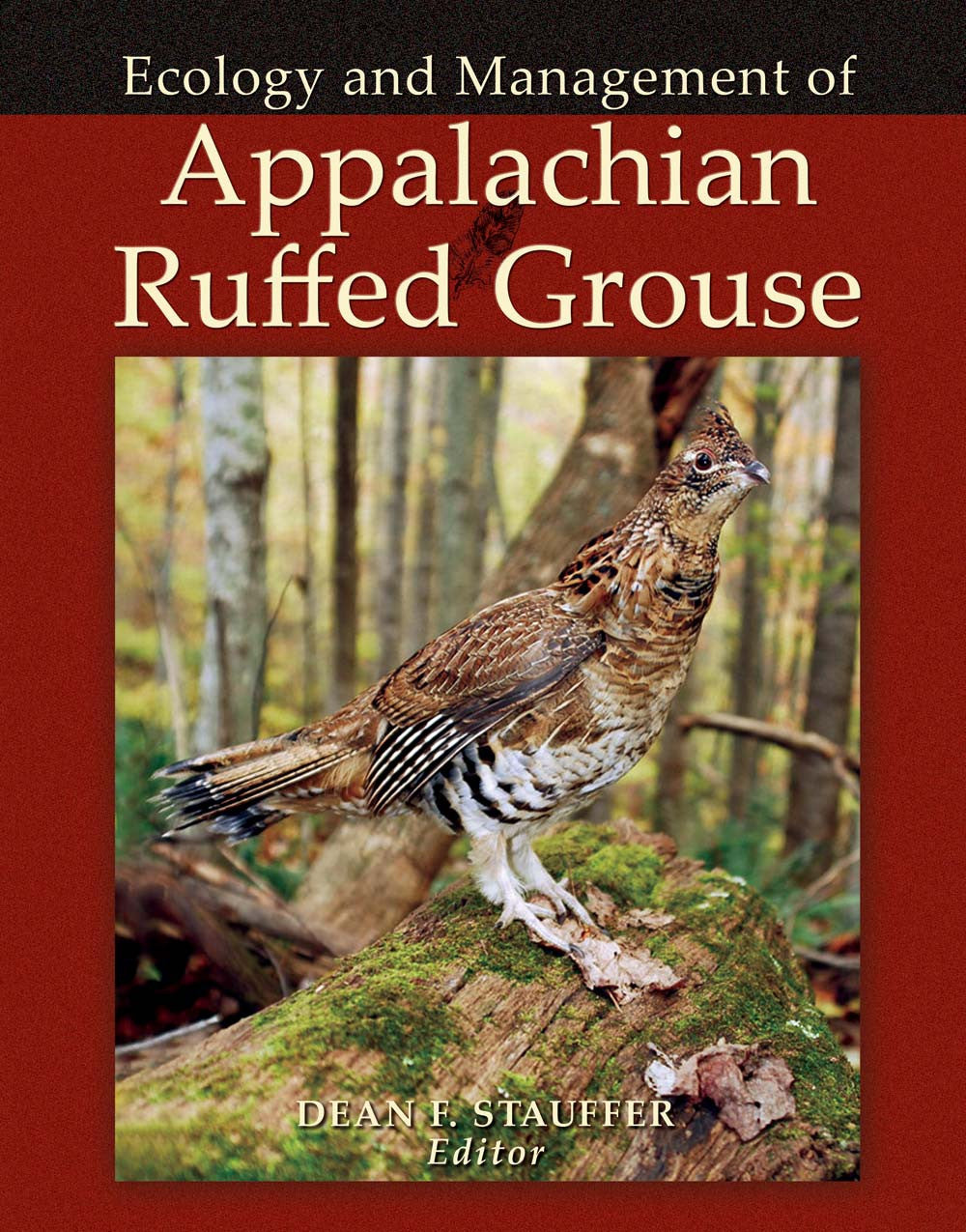 Ecology & Management of Appalachian Ruffed Grouse