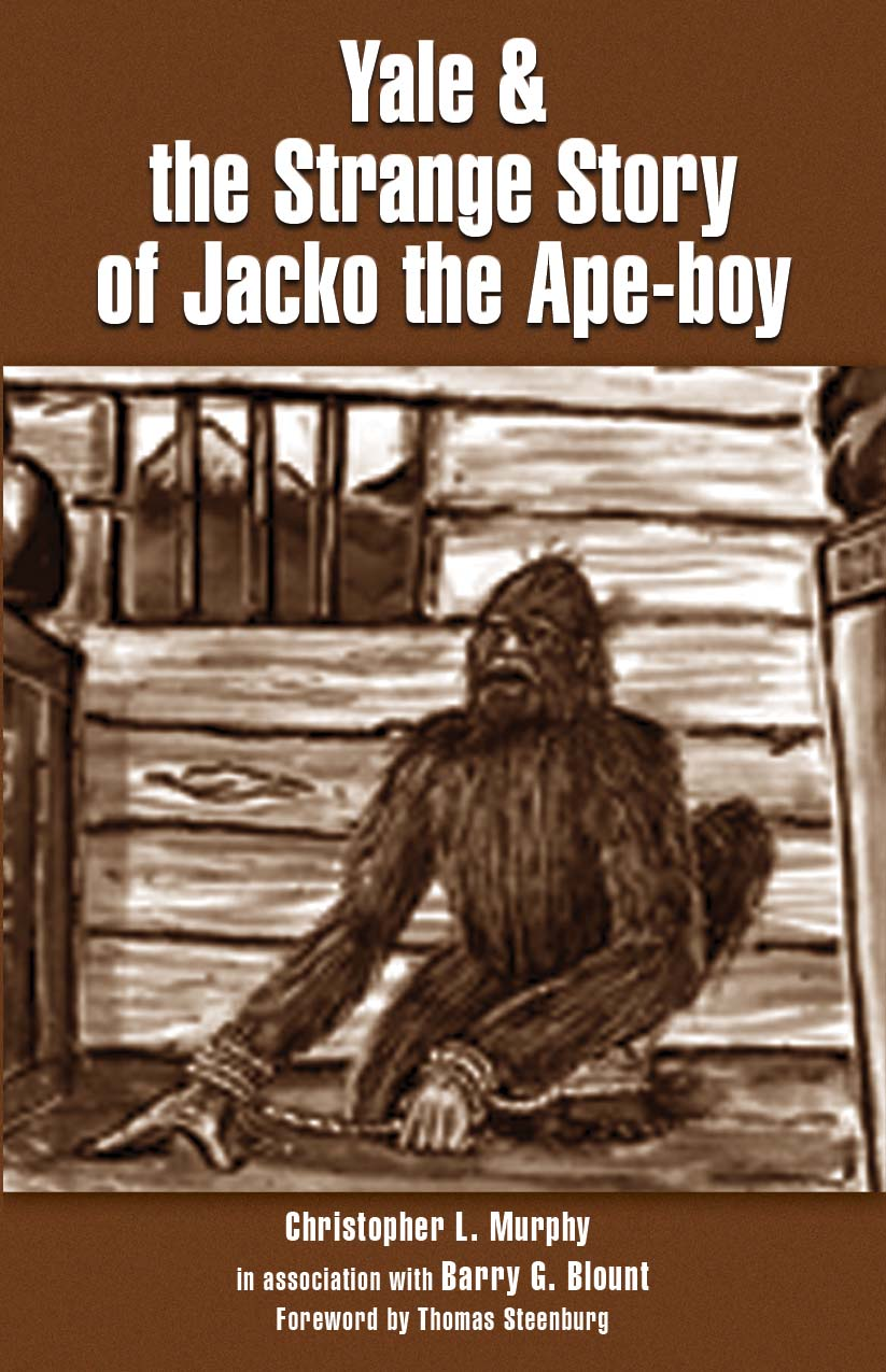 Yale & the Strange Story of Jacko the Ape-boy