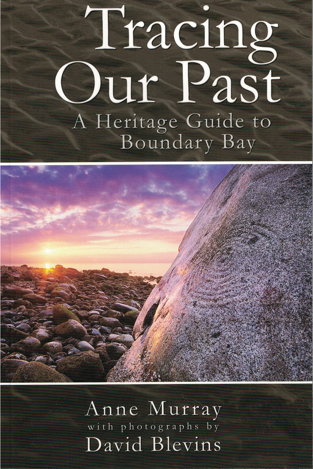 Tracing Our Past: a heritage guide to Boundary Bay
