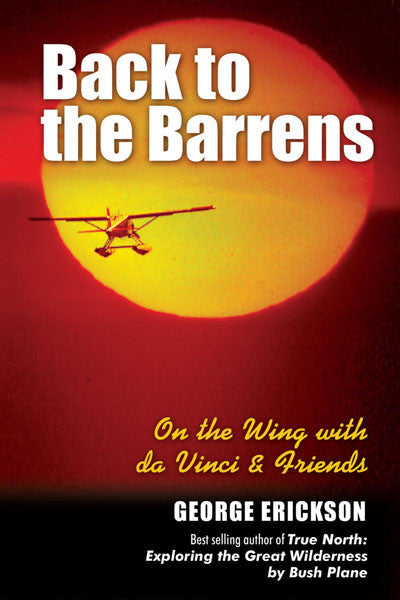 Back to the Barrens: on the wing with da Vinci & Friends