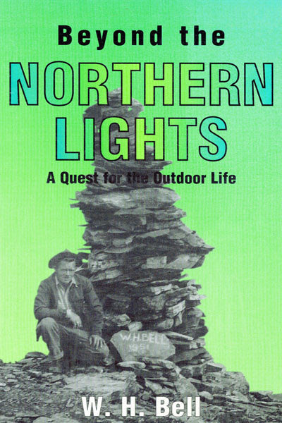 Beyond the Northern Lights: a quest for the outdoor life