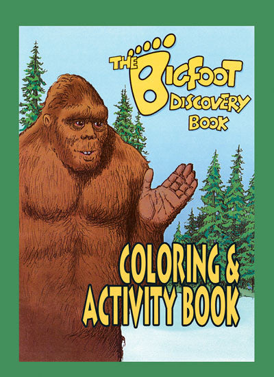 Bigfoot Discovery Coloring & Activity Book