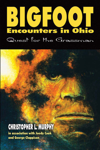 Bigfoot Encounters in Ohio: quest for the grassman