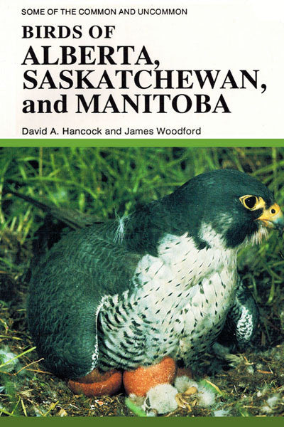 Birds of Alberta, Saskatchewan and Manitoba
