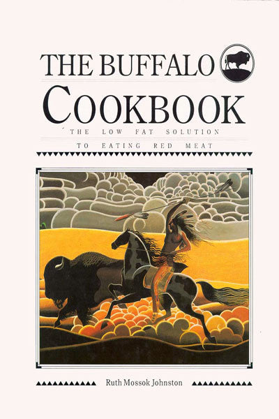Buffalo Cookbook: the low fat solution to eating red meat