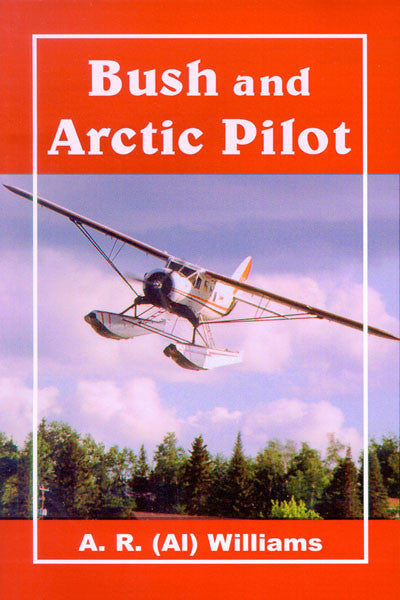 Bush and Arctic Pilot