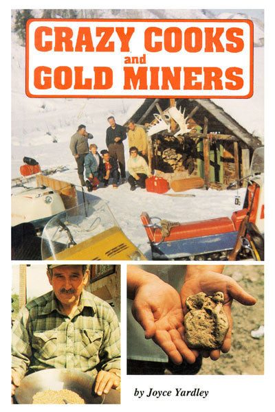 Crazy cooks & gold miners
