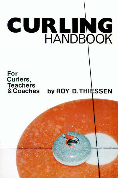 Curling Handbook: for curlers, teachers & coaches