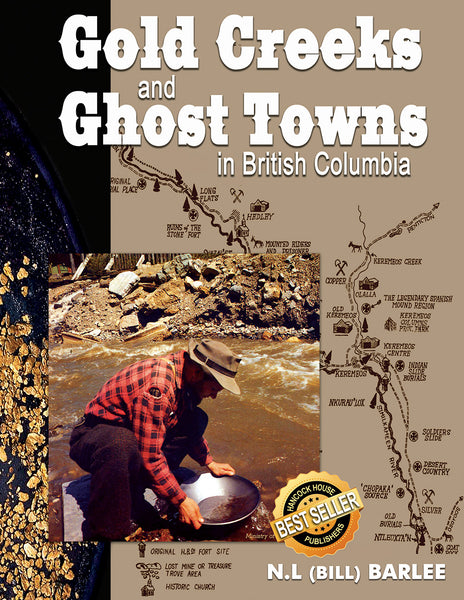 Gold Creeks and Ghost Towns in British Columbia