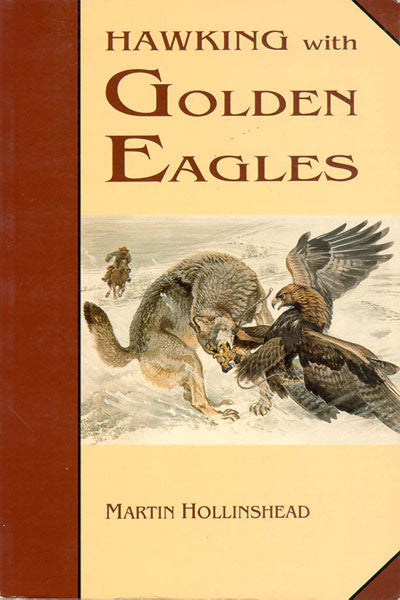 Hawking with Golden Eagles