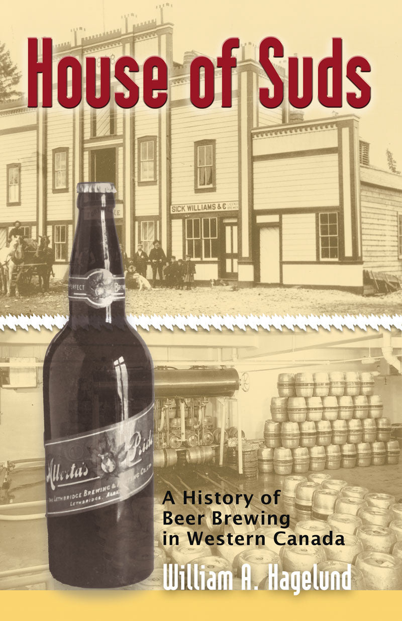 House of Suds: a history of beer breeding in western Canada