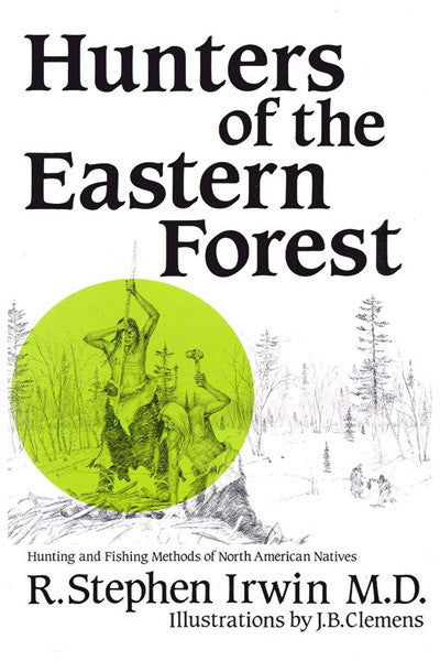 Hunters of the Eastern Forest