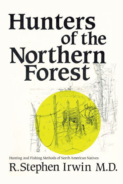 Hunters of the Northern Forest