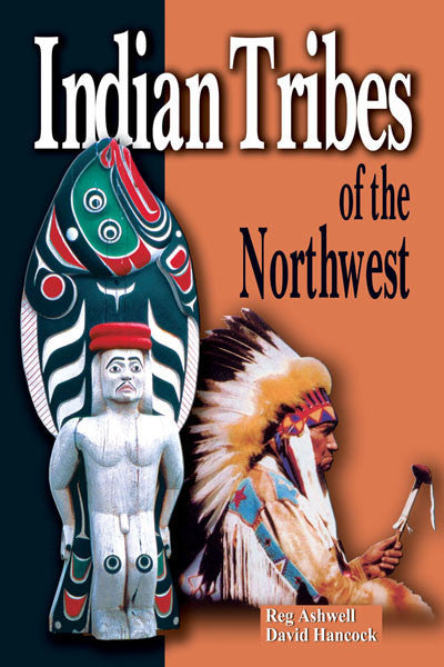Indian Tribes of the Northwest (Revised)
