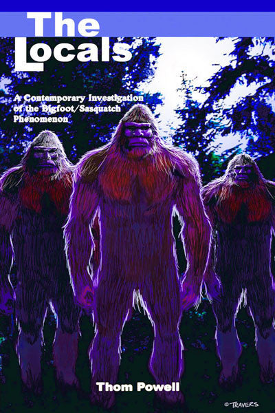 The Locals: a contemporary investigation of the bigfoot//sasquatch phenomenon