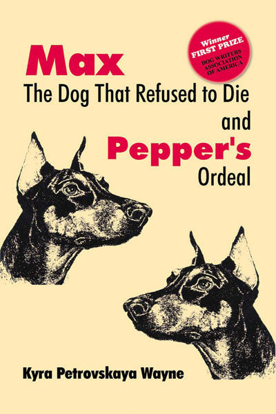Max The Dog that Refused to Die: & Pepper's ordeal