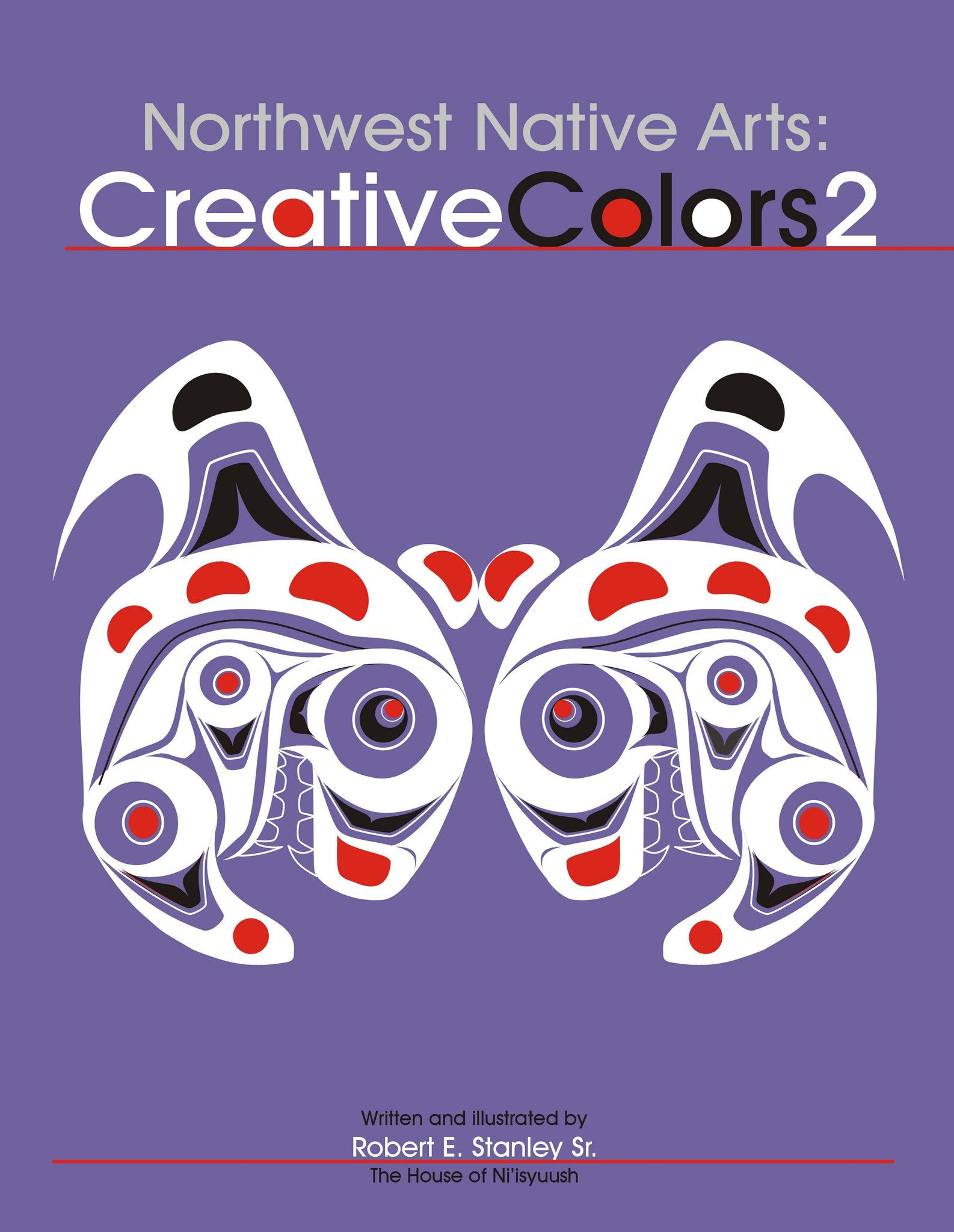 Northwest Native Arts: Creative Colors 2