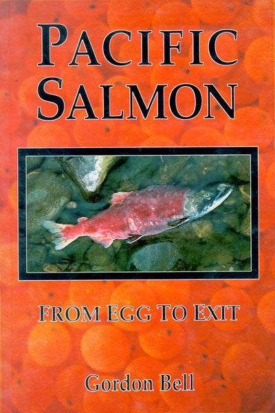 Pacific Salmon: from egg to exit