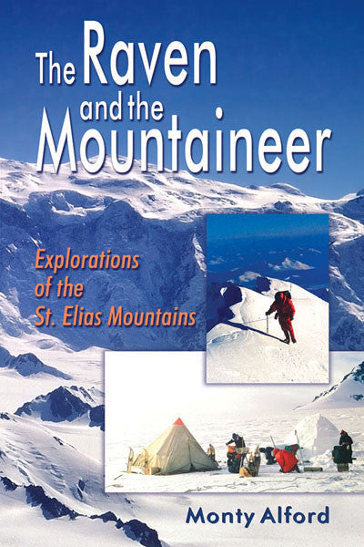 Raven and the Mountaineer: explorations of the St. Elias mountains