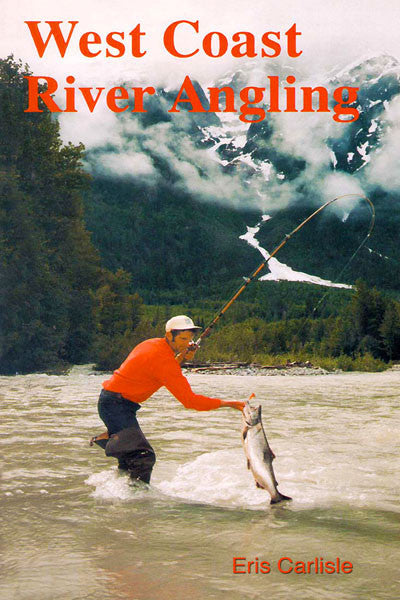 West Coast River Angling
