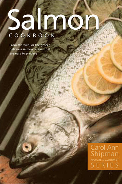 Salmon Cookbook: nature's gourmet series