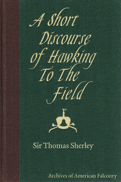 A Short Discourse of Hawking to the Field