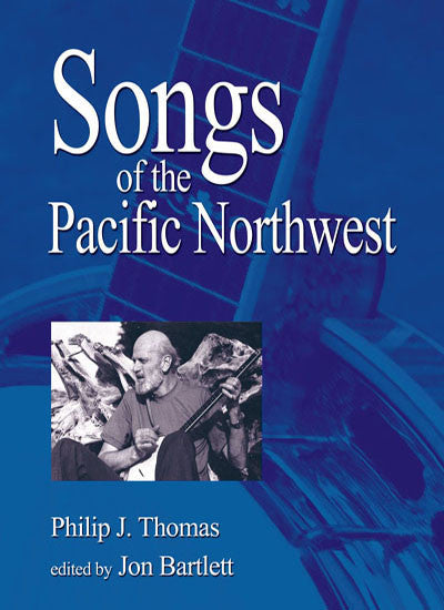 Songs of the Northwest [2nd Ed.]