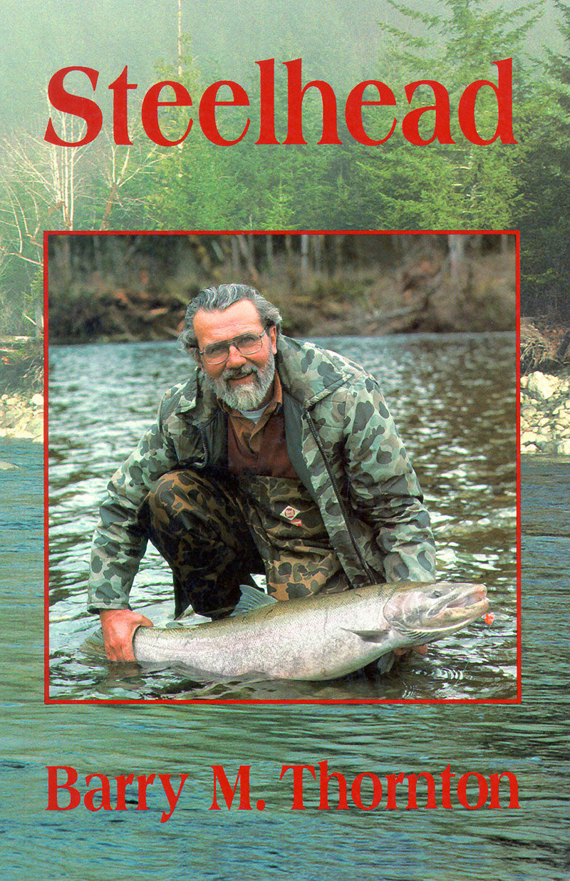 Steelhead: the supreme trophy trout