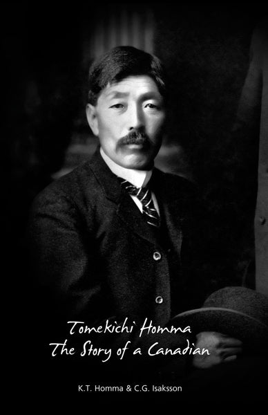 Tomekichi Homma: the story of a Canadian