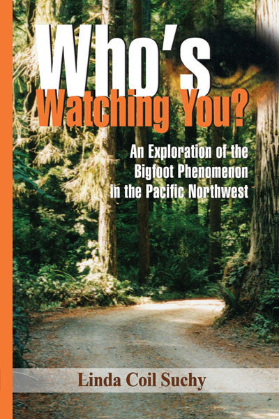 Who's Watching You? An exploration of the bigfoot phenomenon in the Pacific Northwest