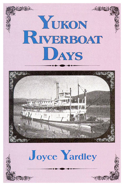 Yukon Riverboat Days