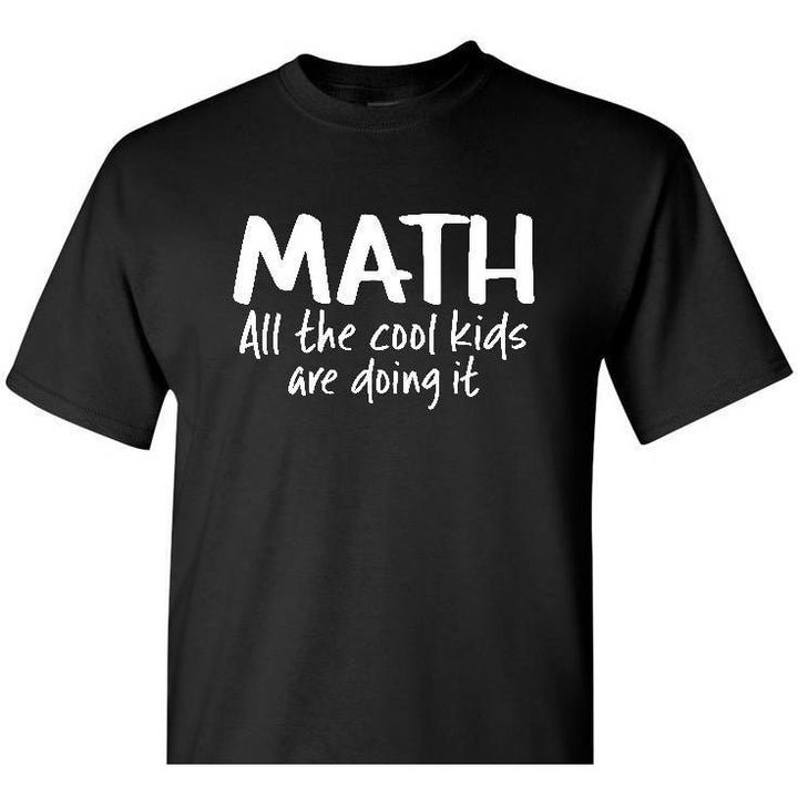 Math Shirt, Cool Kids Shirt, Math Shirt, Math Teacher, Math Student, Teacher Gift, Math Teacher Gift, Gift For Teacher, Math Gift