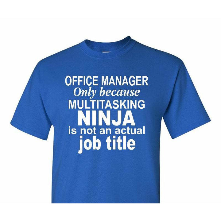 Office Manager Ninja Shirt , Office Manager Shirt , Multitasking Office Manager , Multitasking Ninja Shirt , Office Manager Gift , Boss Gift