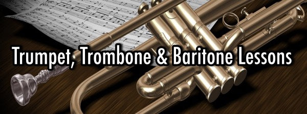 Trombone, Trumpet and Baritone Horn Lessons