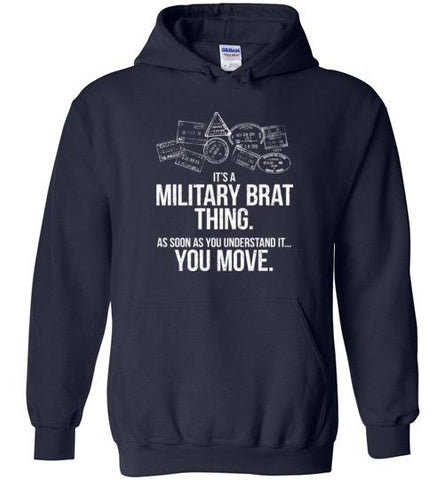 """Military Brat Thing"" - Men's/Unisex Hoodie"