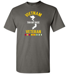 "Vietnam Veteran ""Tan My Base"" - Men's/Unisex Standard Fit T-Shirt-Wandering I Store"