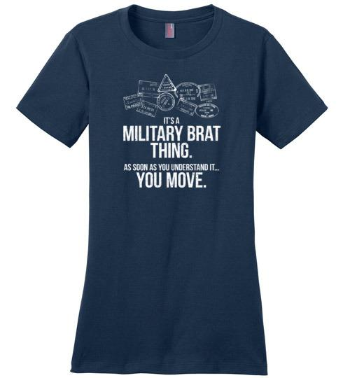 """Military Brat Thing"" - Women's Crewneck T-Shirt-Wandering I Store"