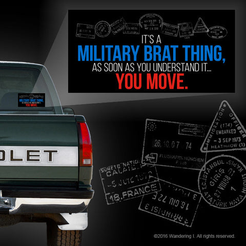 """Military Brat Thing"" Vehicle Sticker"