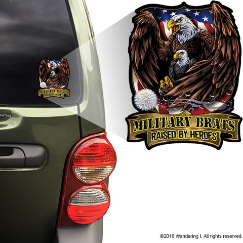 """Military Brats -Raised by Heroes"" 5"" Vinyl Sticker"