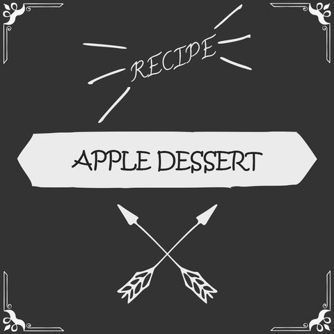 Apple Dessert Recipe - Foods Alive