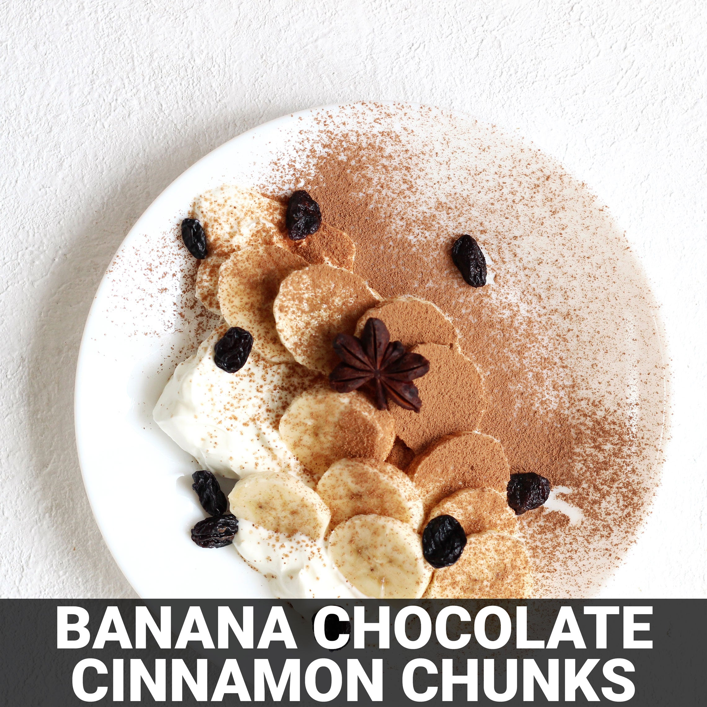 Banana Chocolate/Cinnamon Chunks Recipe - Foods Alive