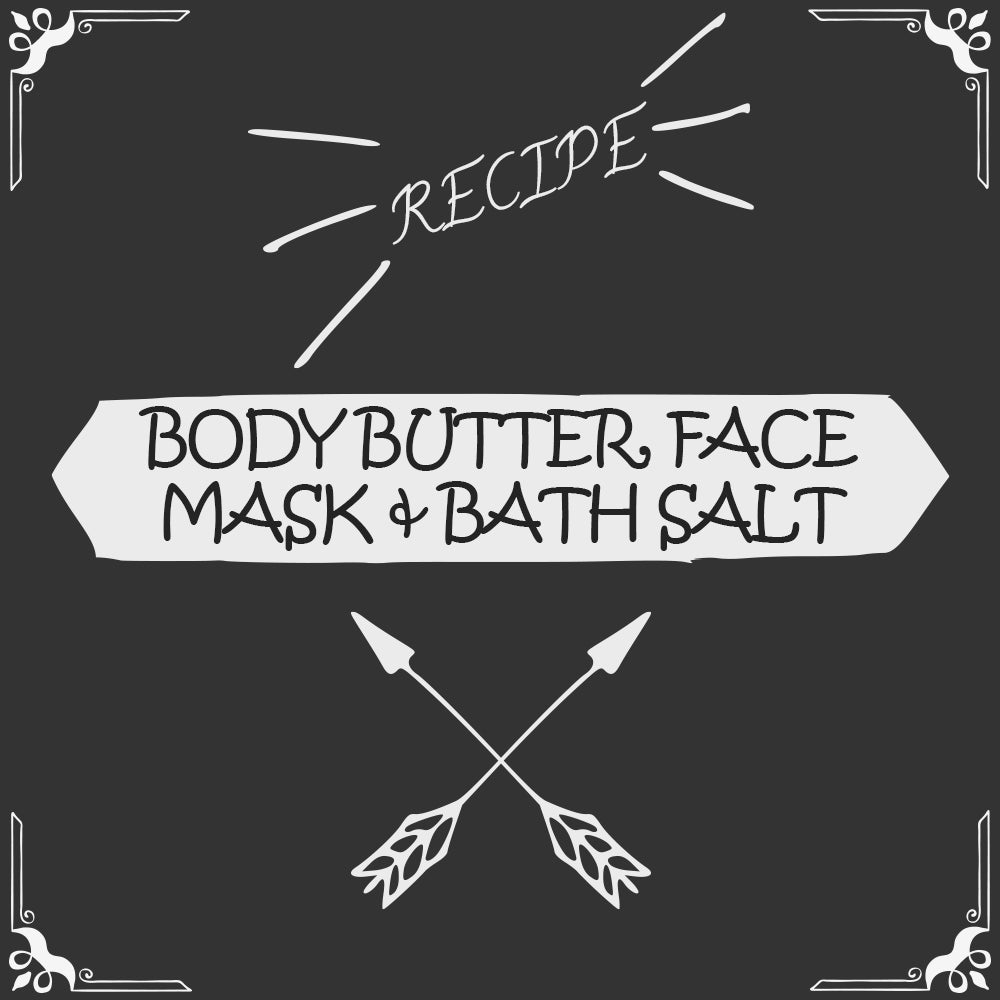 Body Butter, Face Mask, and Relaxing Bath Salt Recipe - Foods Alive