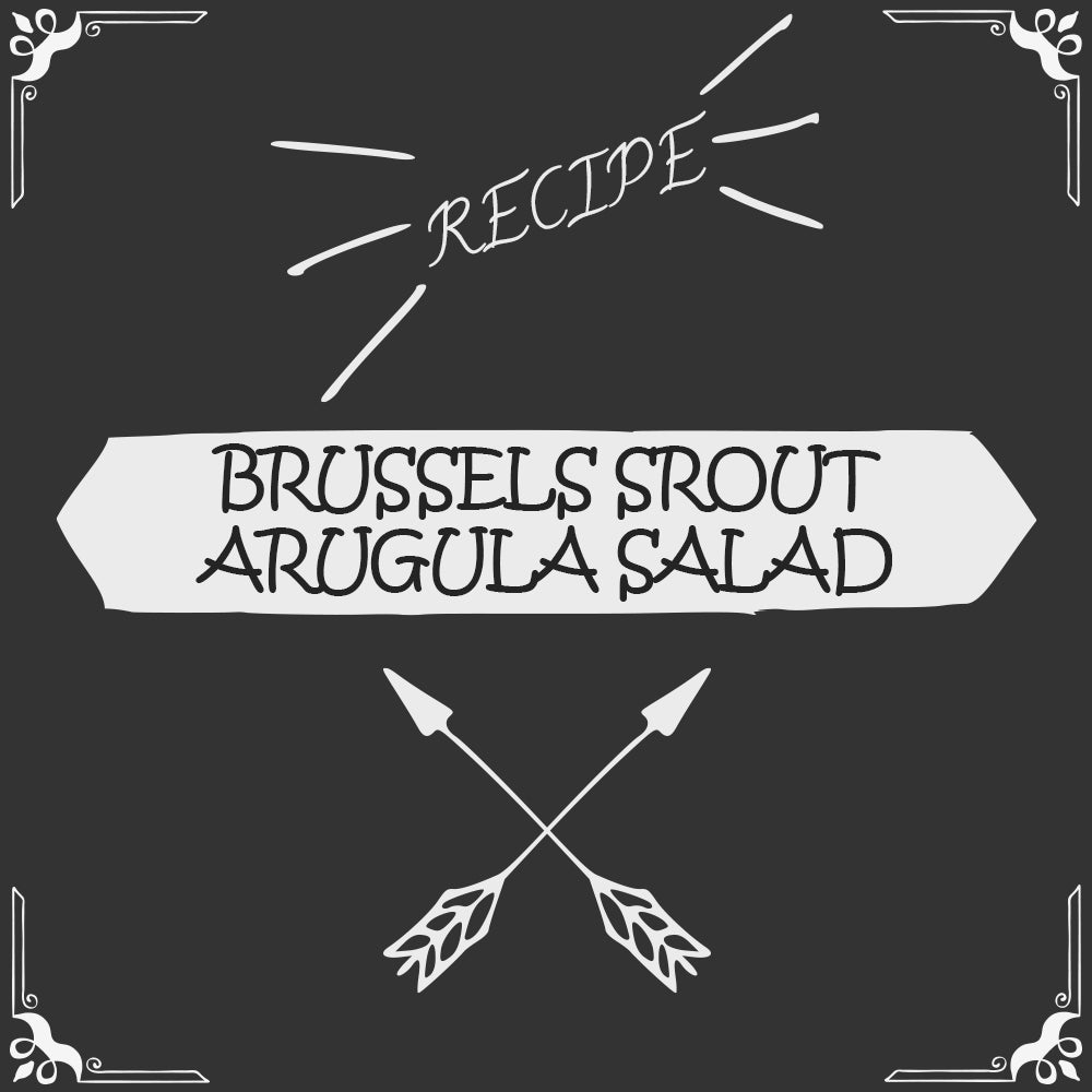 Brussels Sprout Arugula Salad Recipe - Foods Alive