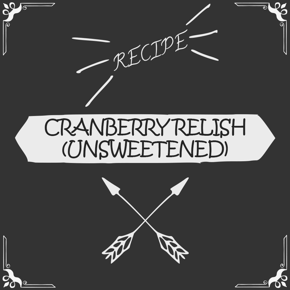 Cranberry Relish (unsweetened) Recipe - Foods Alive