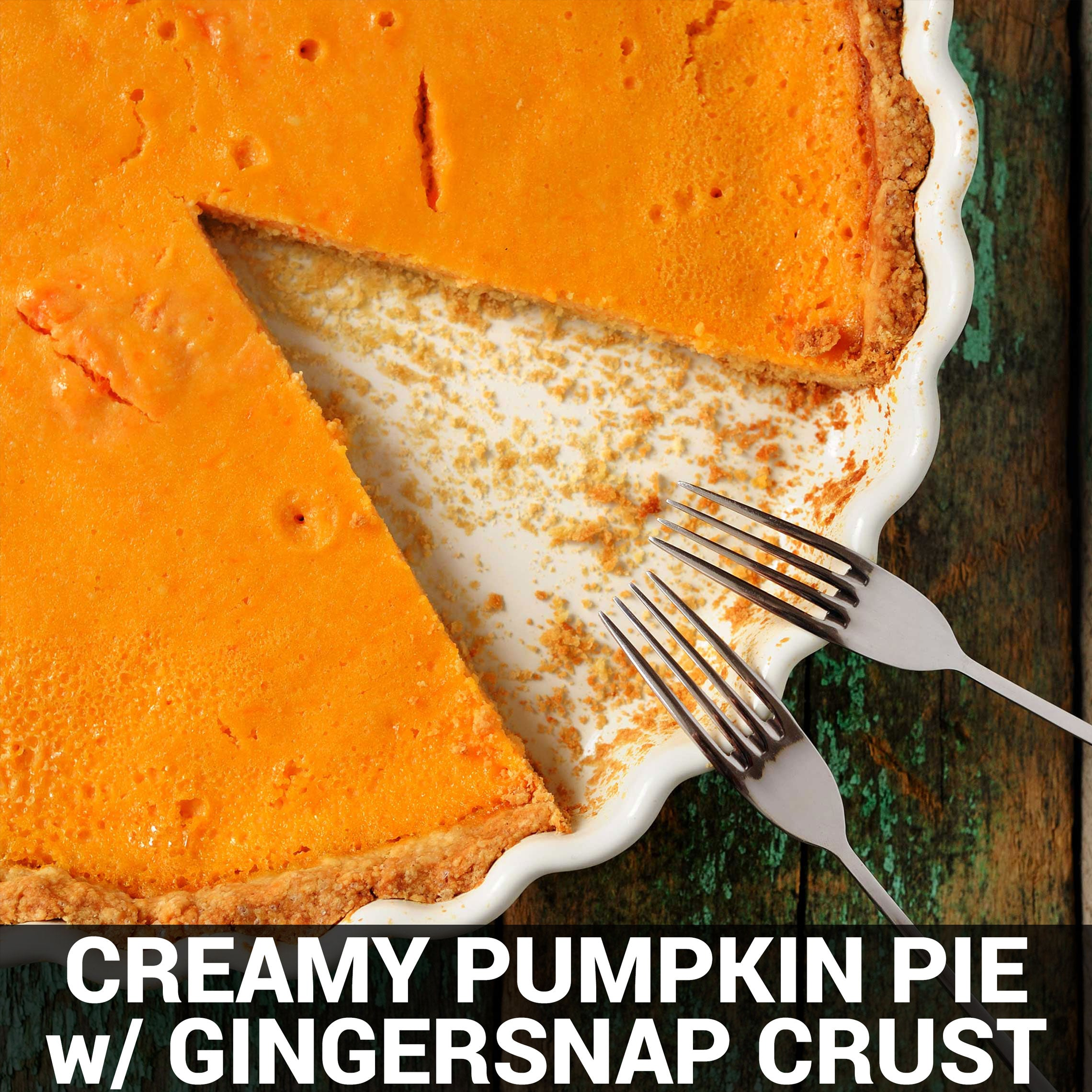 Chuck's Creamy Pumpkin Pie with Gingersnap Crust Recipe - Foods Alive